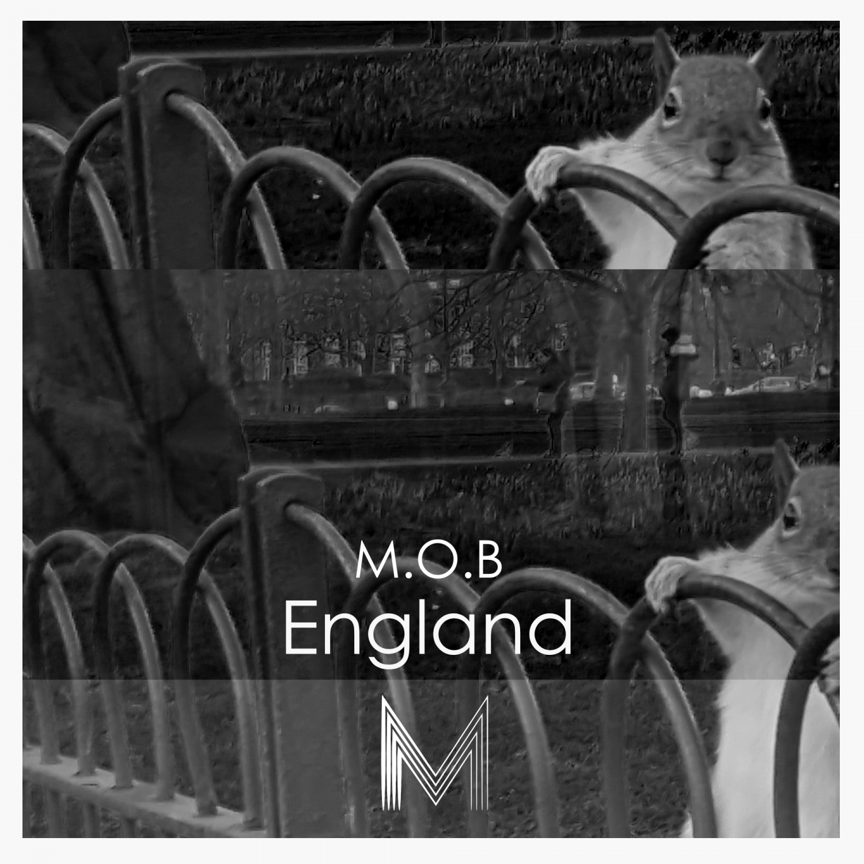 M.O.B - England (Original Mix)