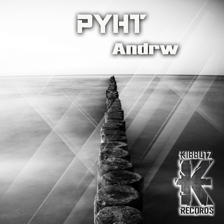 Andrw - PYHT (Original Mix)