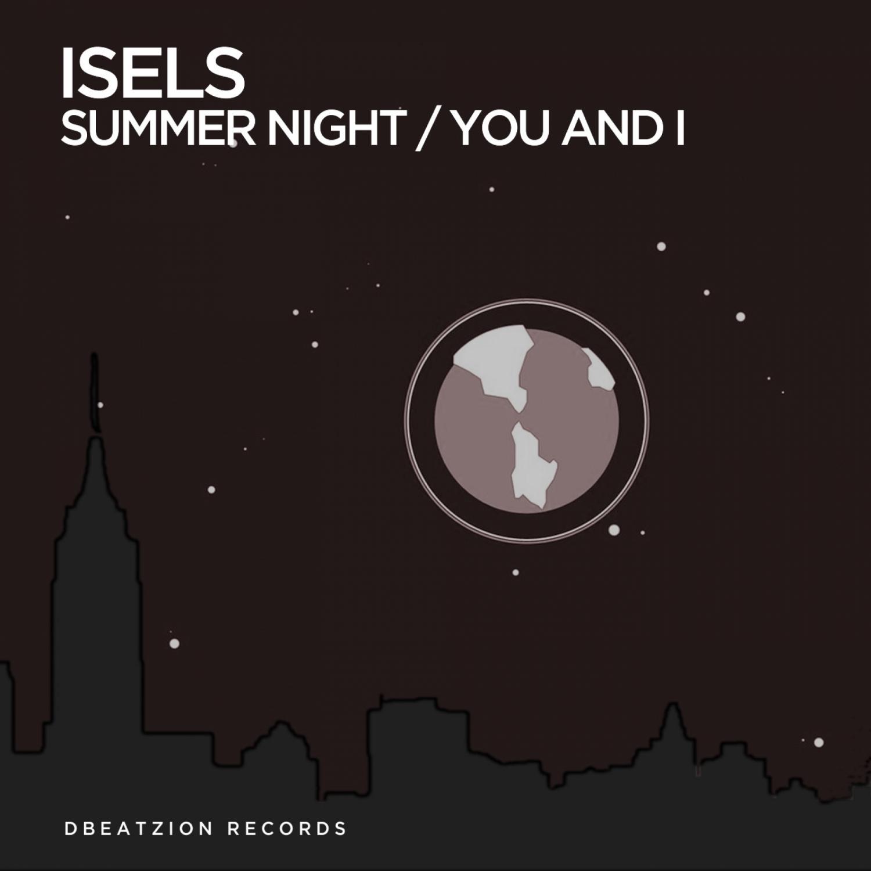 ISELS - You And I (Original Mix)