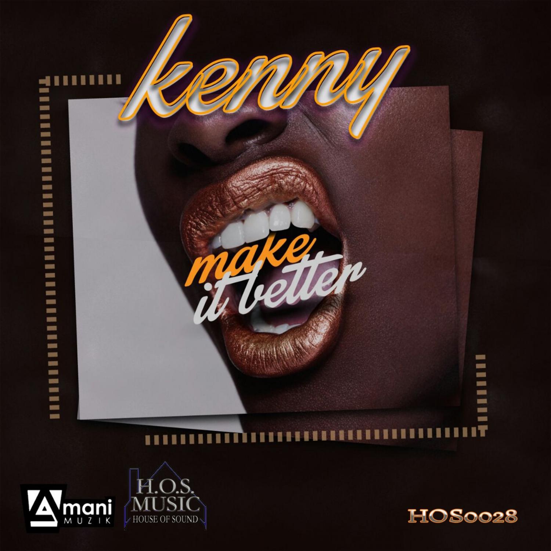 Kenny  - Make It Better (Will Alonso Tribal Remix)