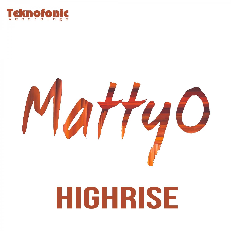 MattyO - Highrise (Original Mix)