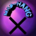 MAD-HANG - Drop It (Original mix)