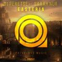 DJ Peretse & Sarah Nur - Easteria (Original Mix)