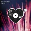 Sean Parker - Don\'t (Original Mix)