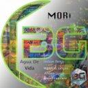 MORi - Agua de Vida (Original Mix)