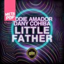 Eddie Amador and Dany Cohiba  - Little Father (Thane Percu Remix)