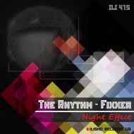 The Rhythm-Fixxer - Effect It (Original Mix)