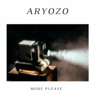 Aryozo - More Please (Original Mix)