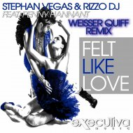 Stephan Vegas & Rizzo Dj - Felt Like Love (feat. Penny Hannant) (Weisser Quiff Remix)