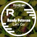 Randy Peterson - Let\'s Go (Original Mix)