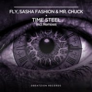Fly & Sasha Fashion, Mr.Chuck   - Time Steel  (Deeppirate Remix)