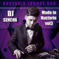 DJ SENCHA   - Made in Nastarin 2017 (Mix)
