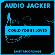 Audio Jacker - Could You Be Loved (Discotron Remix) (Original Mix)