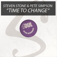 Steven Stone & Pete Simpson - Time To Change (Original)