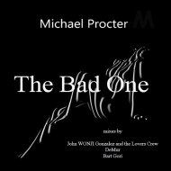 Michael Procter - The Bad One (The Magic Wonj Vocal) (Original Mix)