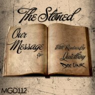 The Stoned - Our Message (Dream Of You)  (Original Mix)