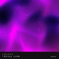 Mydoz - Still Life (Original Mix)