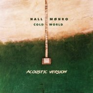 NALL, Monro  - Cold World (Acoustic Version) (Original Mix)