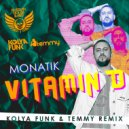 Monatik - Vitamin D (Kolya Funk & Temmy Remix)