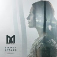 Minelli - Empty Spaces (Extended) (Original Mix)
