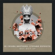Stefano Esposito, Di Chiara Brothers - Get Out (Original Mix)