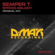 Semper T. - Spring Melody (Original Mix)