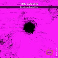 The Lovers - Big Cahuna (feat. The Lovers) (Original Mix)
