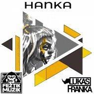 Lukas Franka - Hanka (Original Mix)