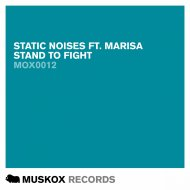 Static Noises & Marisa - Stand To Fight  (Original Mix)