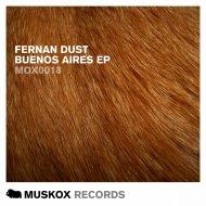 Fernan Dust - Keep On Saying (Original Mix)