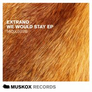 Extrano - Won\'t You Be Mine (Original Mix)
