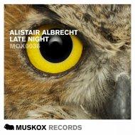 Alistair Albrecht  - Late Night (Svenson Music & To.ne Remix)
