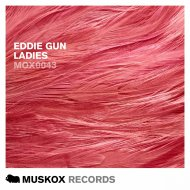 Eddie Gun - Ladies (Original Mix)