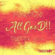 Monodisco - All GooD (Original Mix)