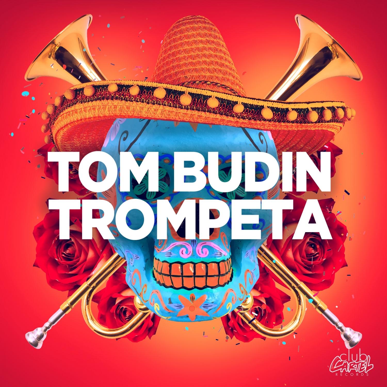 Tom Budin - Trompeta (Original Mix)