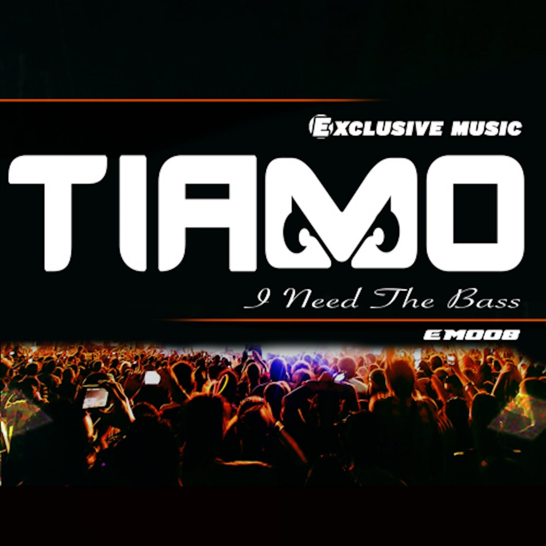 Tiamo & Tiamo Vasquez - I Need The Bass (Original Mix)