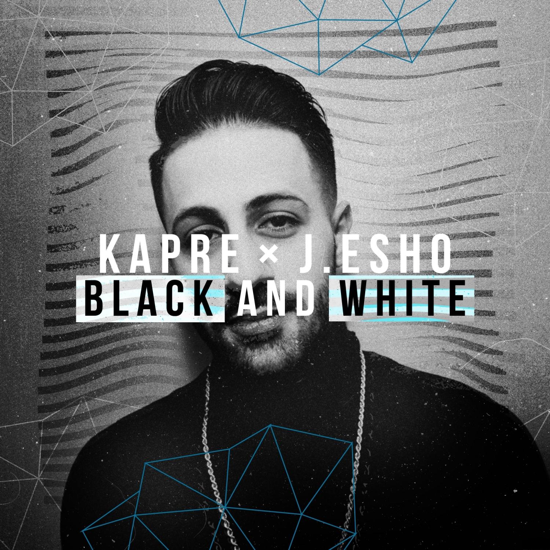 Kapre & J. Esho - Black and White (Original Mix)
