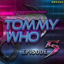 Tommy Who - Levitate (Original Mix)