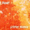 Smith & Thell  - Statue (BUNT. Remix) (Original Mix)