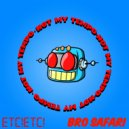ETC!ETC! & Bro Safari - Not My Tempo (Original Mix)
