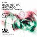 Eitan Reiter, Muzarco - Oh Death (Feat. Omri Klein) (Guy Mantzur Remix) (Remix)