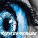 Alex Pauchina  -  Forever and Rretrievably (Original Mix)