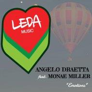 Angelo Draetta & Monae Miller - Emotions (Original Mix)