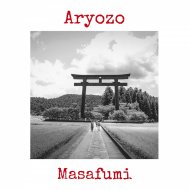 Aryozo - Masafumi (Original Mix)