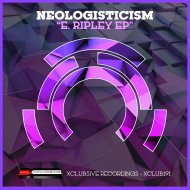 Neologisticism - E. Ripley (Original Mix)