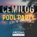 Cemilog - Pool Party (Original Mix)