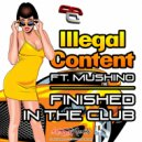 ilLegal Content  &  Mushino  - Finished In The Club (feat. Mushino) (Detach Remix)