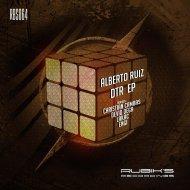 Alberto Ruiz  - DTR (Engi Remix)