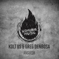 Kolt Us & Greg Denbosa - Anguish (Original Mix)