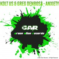 Kolt Us & Greg Denbosa - Anxiety (Original Mix)